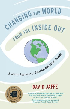 Product Changing the World from the Inside Out: A Jewish Approach to Personal and Social Change