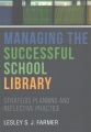 Product Managing the Successful School Library