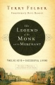 Product The Legend of the Monk and the Merchant: Twelve Keys to Successful Living