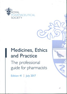 Product Medicines, Ethics and Practice: The Professional Guide for Pharmacists