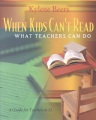 Product When Kids Can't Read, What Teachers Can Do: A Guide for Teachers, 6-12