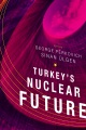 Product Turkey's Nuclear Future