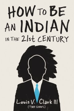 Product How to Be an Indian in the 21st Century: Continuing the Oral Tradition: Tales of an Iroquois Storyteller