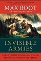 Product Invisible Armies: An Epic History of Guerrilla Warfare from Ancient Times to the Present