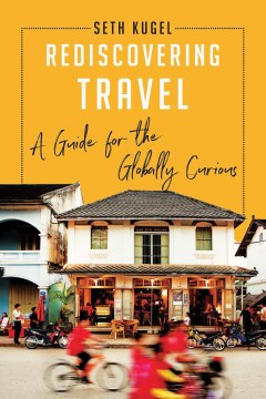 Product Rediscovering Travel: A Guide for the Globally Curious