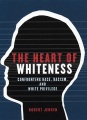 Product The Heart of Whiteness