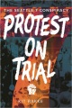 Product Protest on Trial