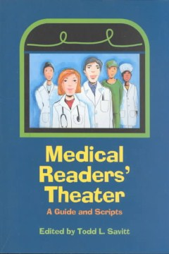 Product Medical Readers' Theater: A Guide and Scripts