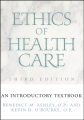 Product Ethics of Health Care