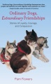 Product Ordinary Dogs, Extraordinary Friendships