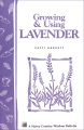 Product Growing and Using Lavender