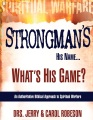 Product Strongman's His Name...What's His Game?
