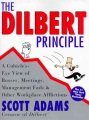 Product The Dilbert Principle: A Cubicle'S-Eye View of Bosses, Meetings, Management Fads & Other Workplace Afflictions