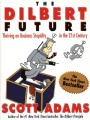 Product The Dilbert Future: Thriving on Business Stupidity in the 21st Century