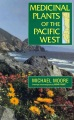 Product Medicinal Plants of the Pacific West