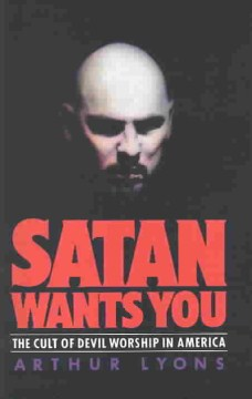 Product Satan Wants You: The Cult of Devil Worship in America