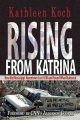 Product Rising from Katrina: How My Mississippi Hometown Lost It All and Found What Mattered
