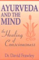 Product Ayurveda and the Mind