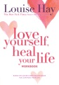 Product Love Yourself, Heal Your Life Workbook