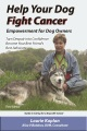Product Help Your Dog Fight Cancer