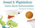 Product Howard B. Wigglebottom Learns About Sportsmanship