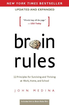 Product Brain Rules: 12 Principles for Surviving and Thriving at Work, Home, and School