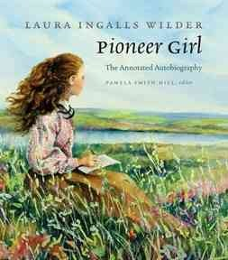 Product Pioneer Girl: The Annotated Autobiography