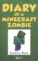 Product Diary of a Minecraft Zombie