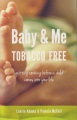 Product Baby & Me Tobacco Free