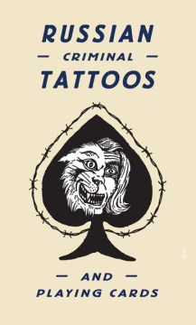 Product Russian Criminal Tattoos and Playing Cards