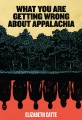 Product What You Are Getting Wrong About Appalachia