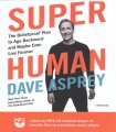 Product Super Human: The Bulletproof Plan to Age Backward and Maybe Even Live Forever