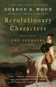 Product Revolutionary Characters: What Made the Founders Different
