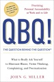 Product Qbq! the Question Behind the Question