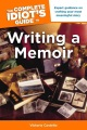 Product The Complete Idiot's Guide to Writing a Memoir