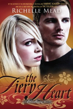 Product The Fiery Heart: A Bloodlines Novel