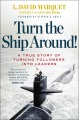 Product Turn the Ship Around!: A True Story of Turning Followers into Leaders
