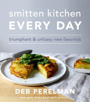Product Smitten Kitchen Every Day: Triumphant and Unfussy New Favorites