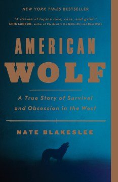 Product American Wolf: A True Story of Survival and Obsession in the West