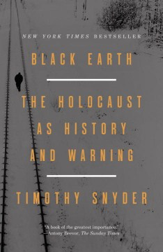 Product Black Earth: The Holocaust As History and Warning