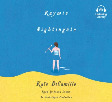 Product Raymie Nightingale: Library Edition