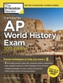 Product Cracking the Ap World History Exam: 2017 Edition