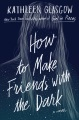 Product How to Make Friends with the Dark