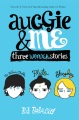 Product Auggie & Me: three wonder stories: The Julian Chapter-Pluto-Shingaling: First Omnibus Edition