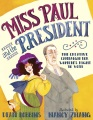 Product Miss Paul and the President