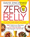 Product Zero Belly Cookbook: 150+ Delicious Recipes to Flatten Your Belly, Turn Off Your Fat Genes, and Help Keep You Lean for Life!