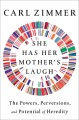 Product She Has Her Mother's Laugh: The Powers, Perversions, and Potential of Heredity