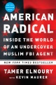 Product American Radical: Inside the World of an Undercover Muslim FBI Agent