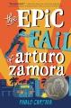 Product The Epic Fail of Arturo Zamora