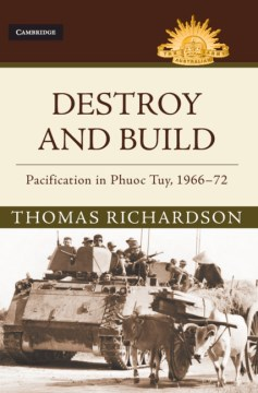 Product Destroy and Build: Pacification in Phuoc Thuy, 1966-72